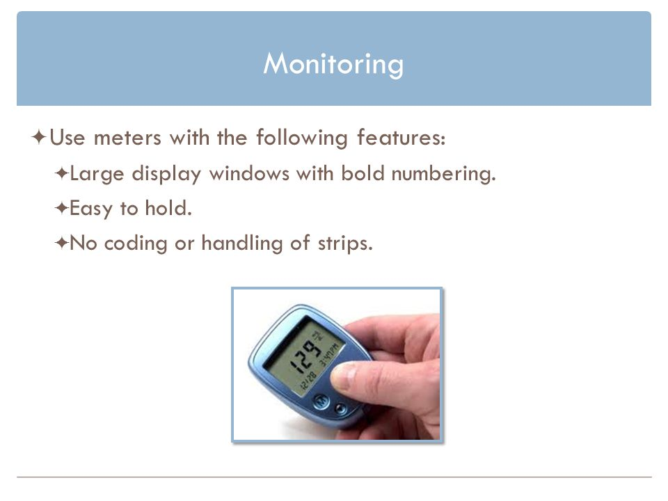 Monitoring Use meters with the following features: Large display windows with bold numbering.