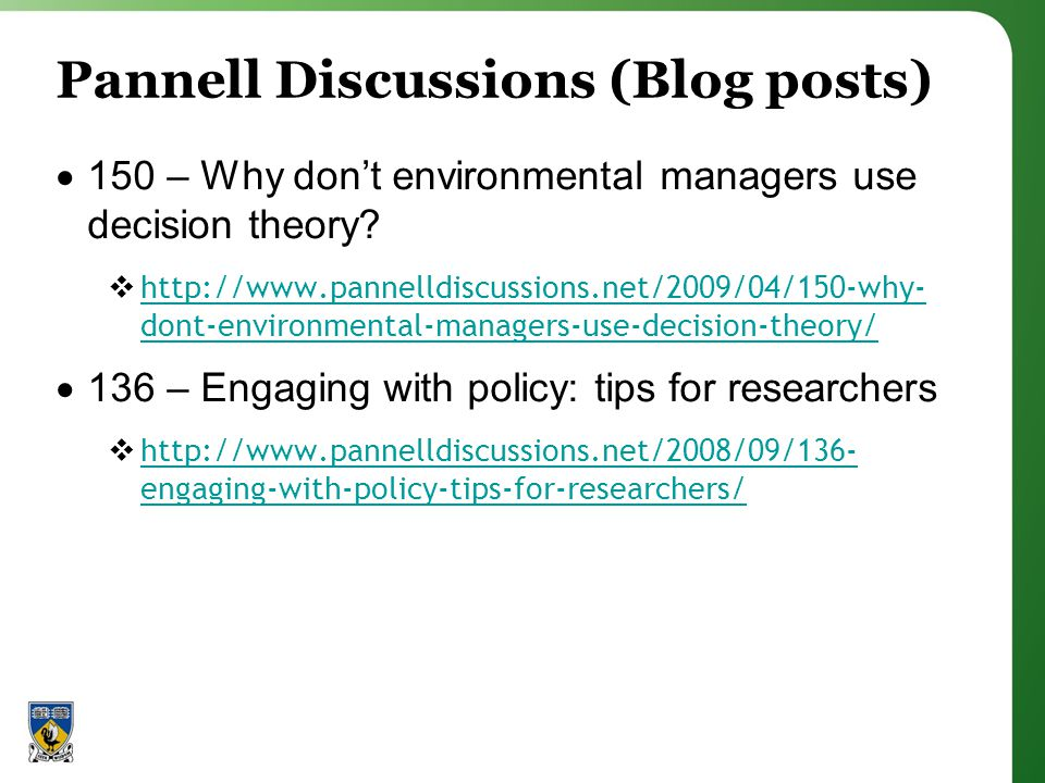 Pannell Discussions (Blog posts) 150 – Why dont environmental managers use decision theory.