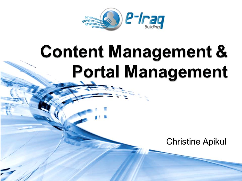 Module 2 Objectives Introduce a strategic approach to content management and portal management Provide an overview of the national e-governance strategy in Iraq Explain the Iraqi government interoperability framework and national enterprise architecture for content management and portal management
