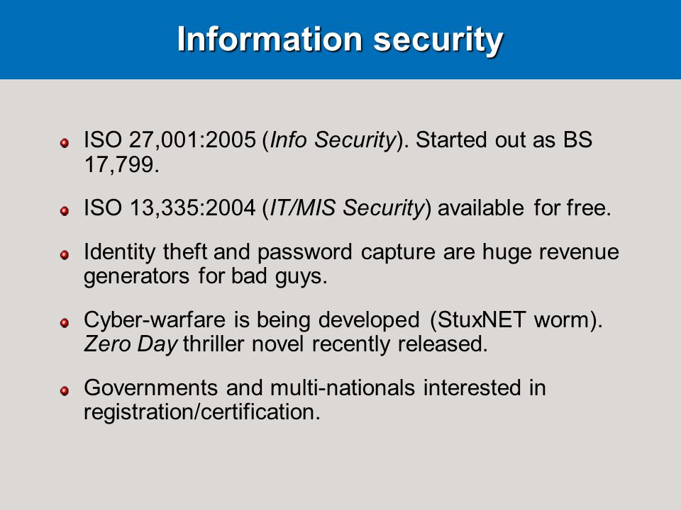 Information security ISO 27,001:2005 (Info Security).