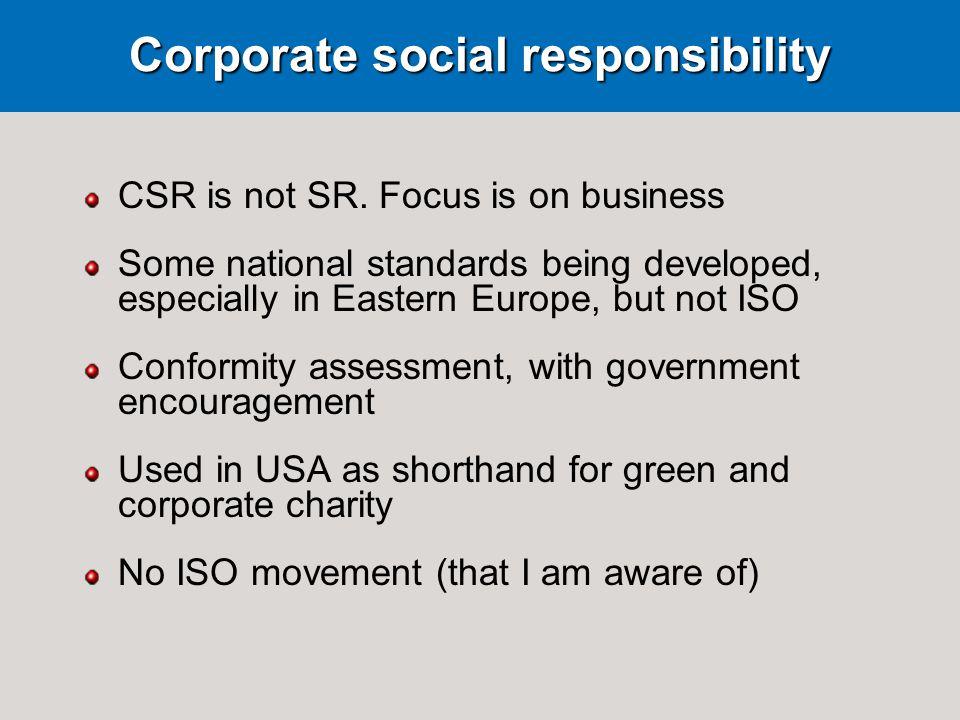CSR is not SR.