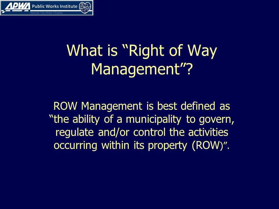 What is Right of Way Management.
