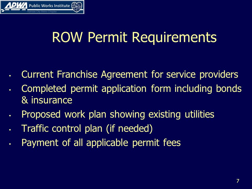 Permit Review Application should have: Applicants name, address and phone number Start and completion dates Project location and scope of project One call ticket number Facility owner information, contractor information Excavation information Area in ROW where work will take place Construction method (open cut, tunneling or boring) 8