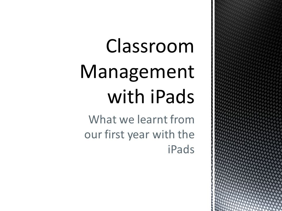 What we learnt from our first year with the iPads