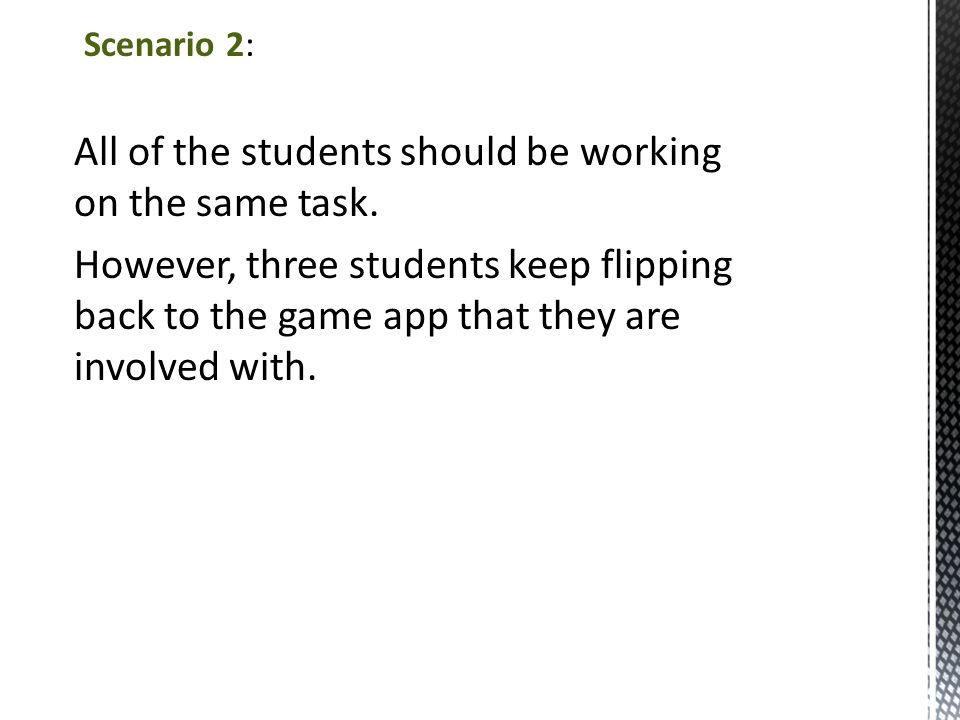 The students should be using various apps to complete a group task.