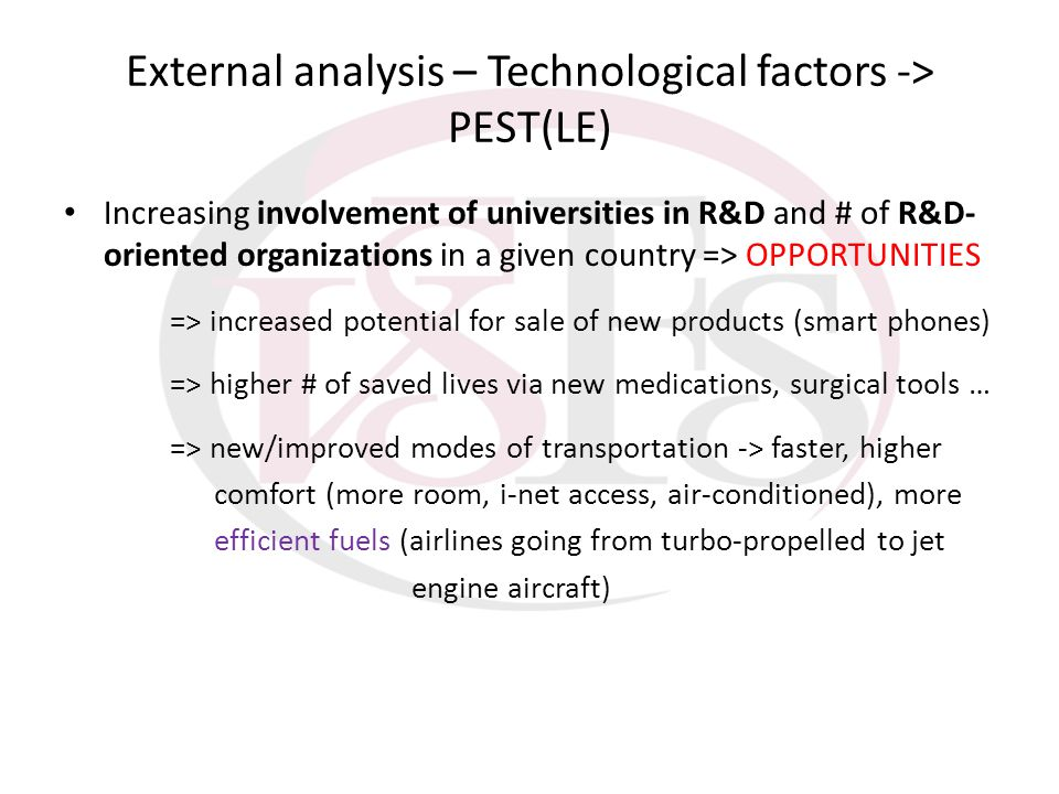 External analysis – Technological factors -> PEST(LE) Increasing involvement of universities in R&D and # of R&D- oriented organizations in a given co