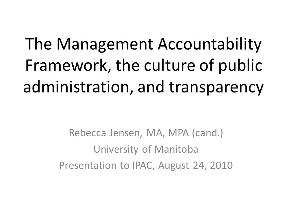 What has shaped accountability in theory and practice.