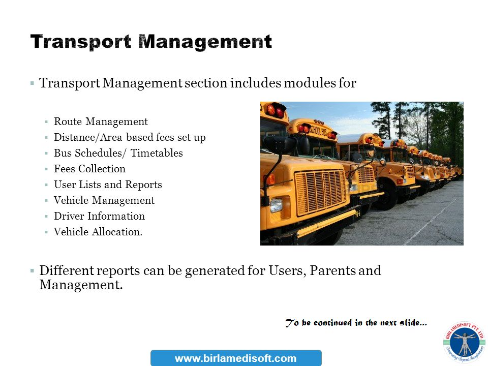 Transport Management section includes modules for Route Management Distance/Area based fees set up Bus Schedules/ Timetables Fees Collection User List