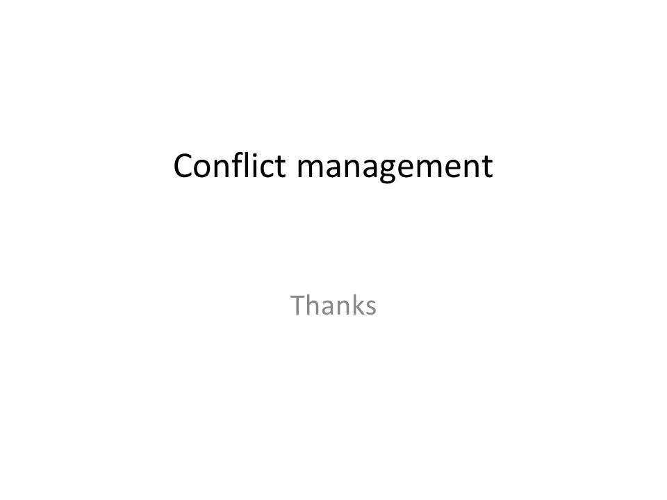 Conflict management Thanks