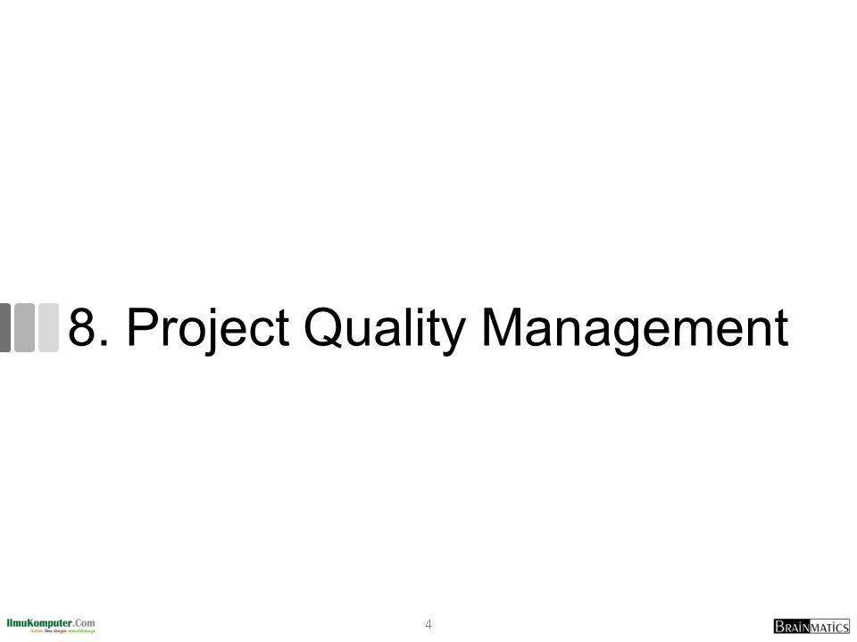 8. Project Quality Management 4