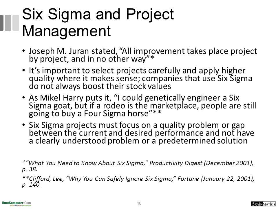 Six Sigma and Project Management Joseph M.
