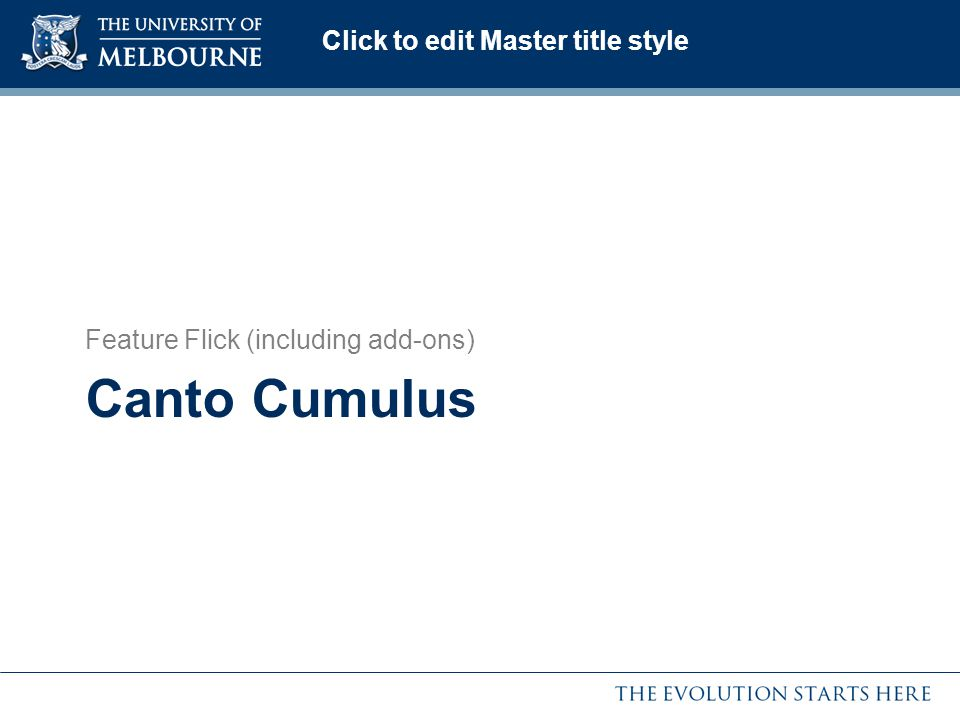 Click to edit Master title style Canto Cumulus Feature Flick (including add-ons)