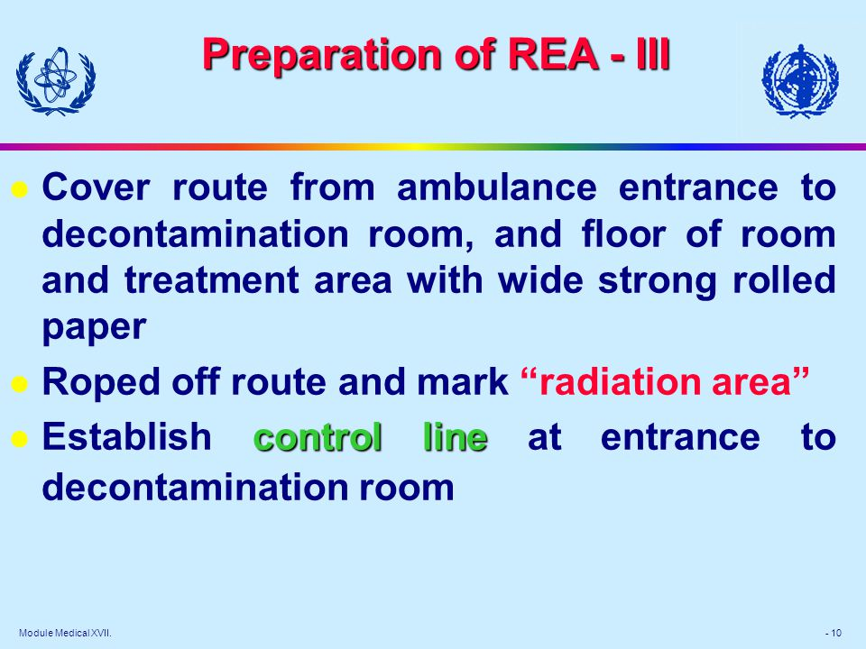 Module Medical XVII. - 10 l Cover route from ambulance entrance to decontamination room, and floor of room and treatment area with wide strong rolled