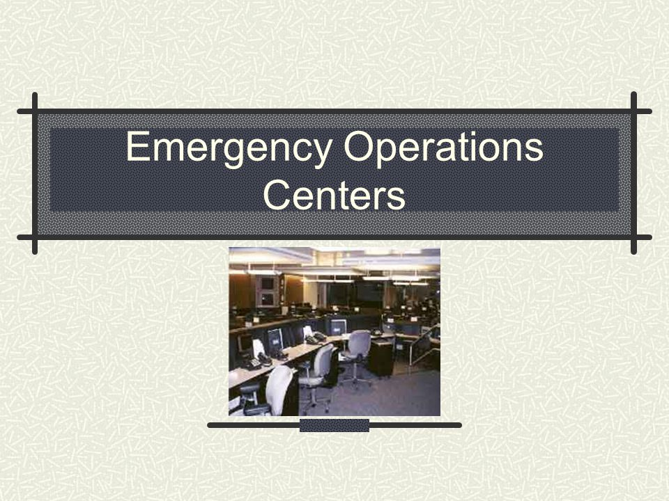Emergency Operations Centers