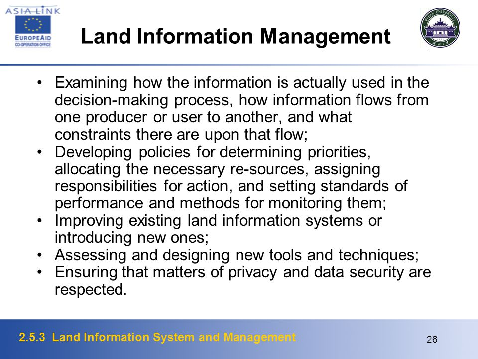 2.5.3 Land Information System and Management 26 Land Information Management Examining how the information is actually used in the decision-making proc
