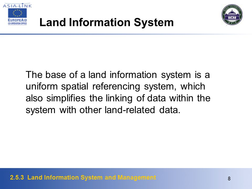 2.5.3 Land Information System and Management 9 Typical Land Information System Land records as a primary component maintained by unit of government responsible for tracking land ownership, control; parcel-oriented hard copy maps and/or CAD or GIS software for spatial representations