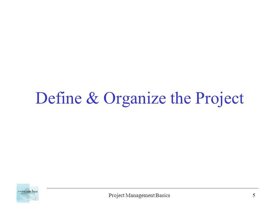 Project Management Basics5 Define & Organize the Project