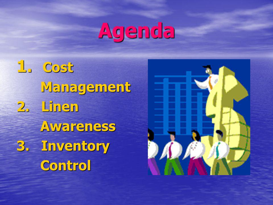 Cost Management: Steps Start an effective Linen Committee with utilization and user groups.