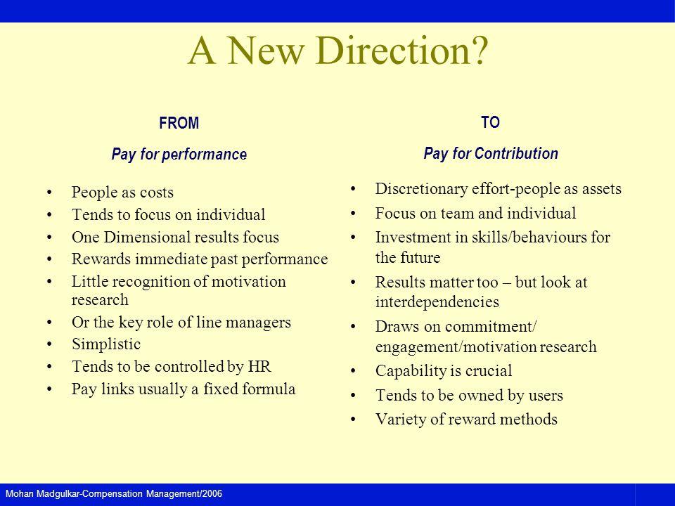 Mohan Madgulkar-Compensation Management/2006 A New Direction.