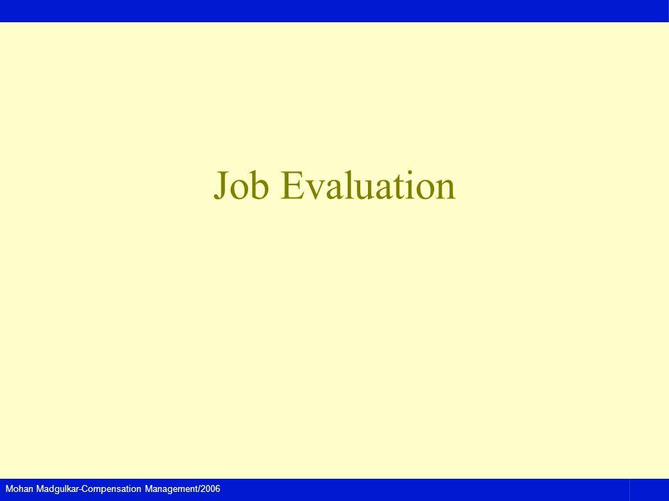 Mohan Madgulkar-Compensation Management/2006 Job Evaluation