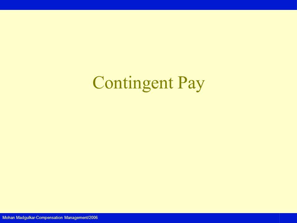 Mohan Madgulkar-Compensation Management/2006 Contingent Pay