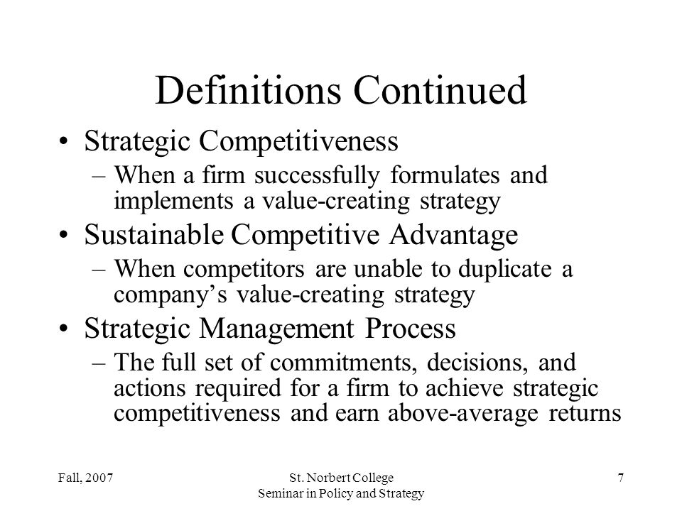 Fall, 2007St. Norbert College Seminar in Policy and Strategy 47 Competitor Analysis Components