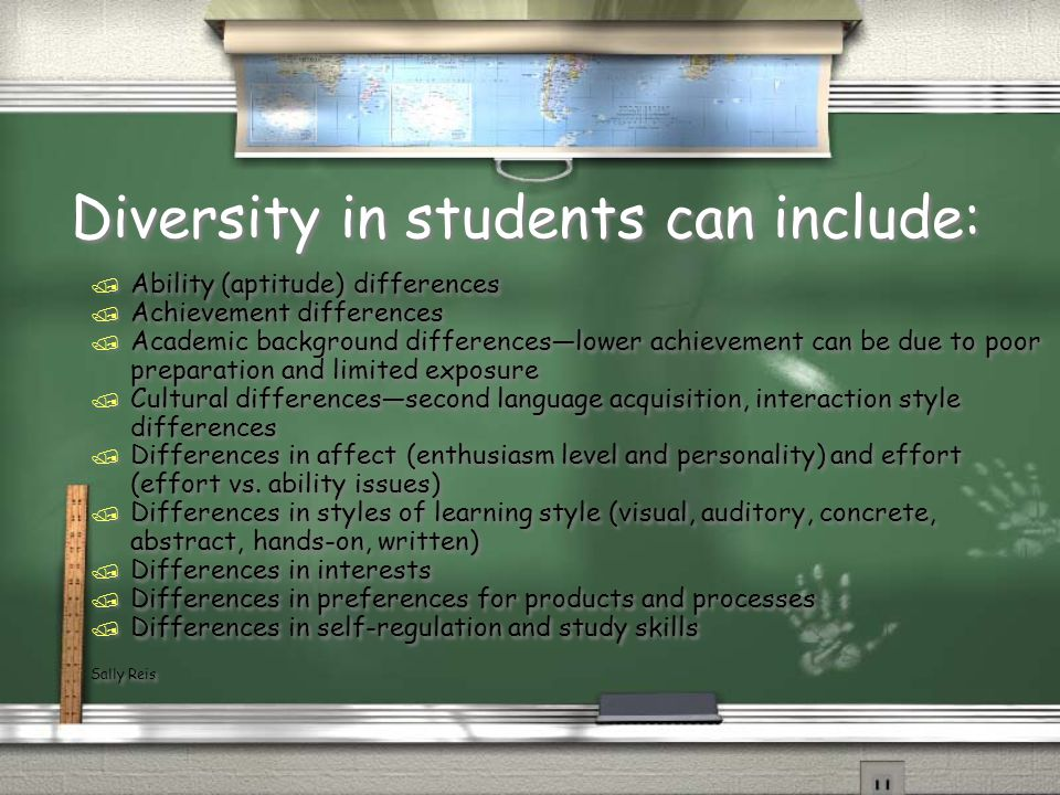 Diversity in students can include: / Ability (aptitude) differences / Achievement differences / Academic background differenceslower achievement can b
