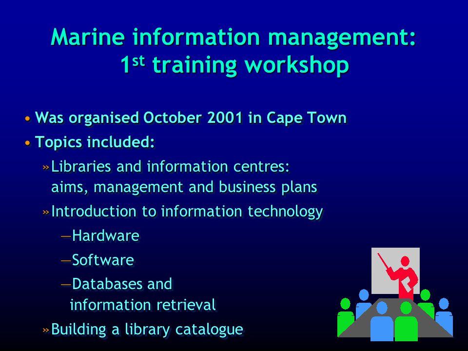Marine information management: 1 st training workshop 1