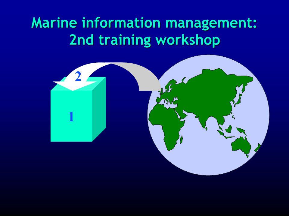 Marine information management: 1 st training workshop: the photo