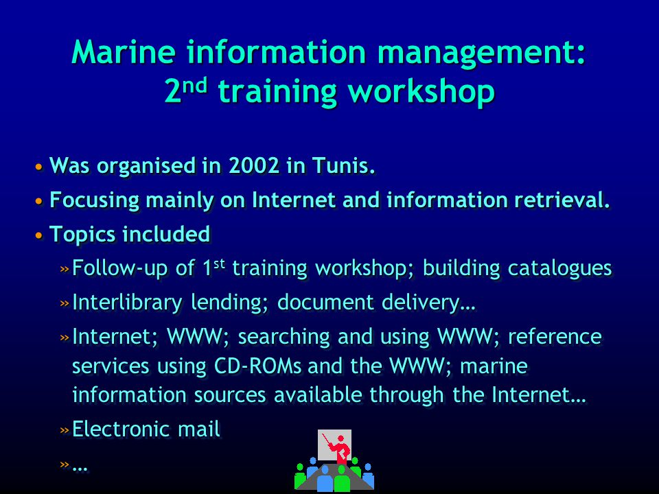 Marine information management: 2nd training workshop 1 2