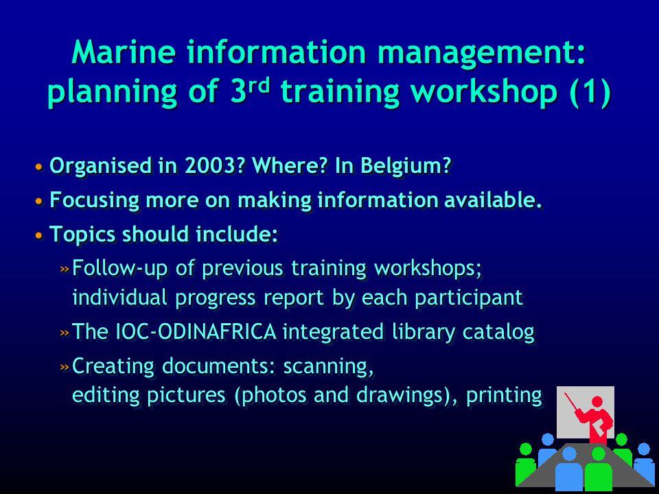 Marine information management: 3rd training workshop 1 2 3