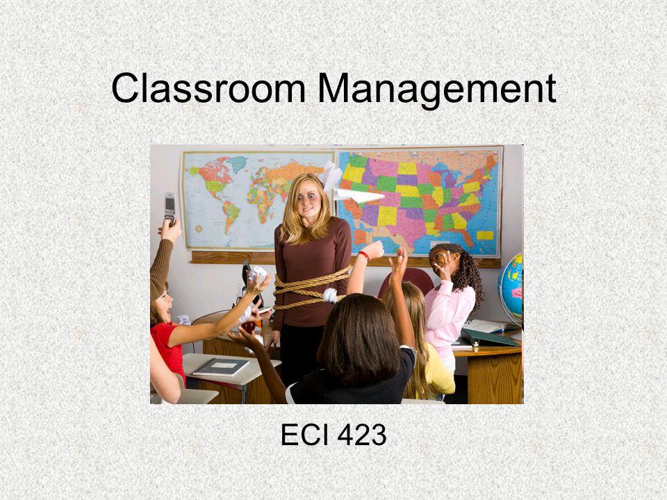 Classroom Management ECI 423