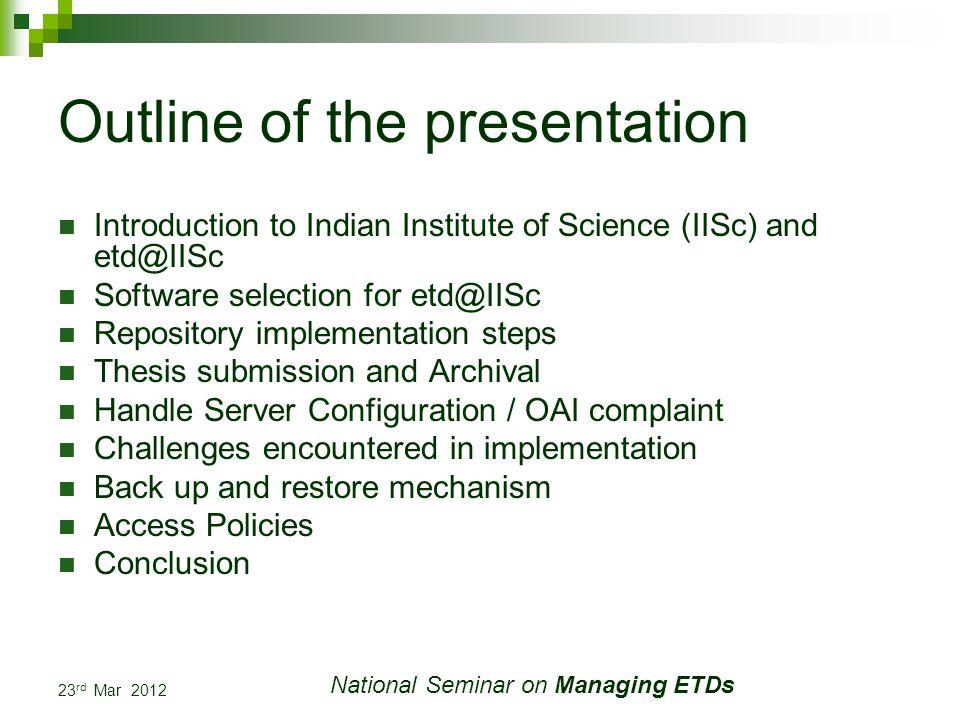 23 rd Mar 2012 National Seminar on Managing ETDs Create Community