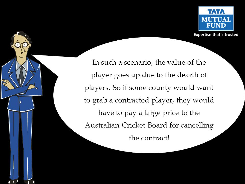 In such a scenario, the value of the player goes up due to the dearth of players.