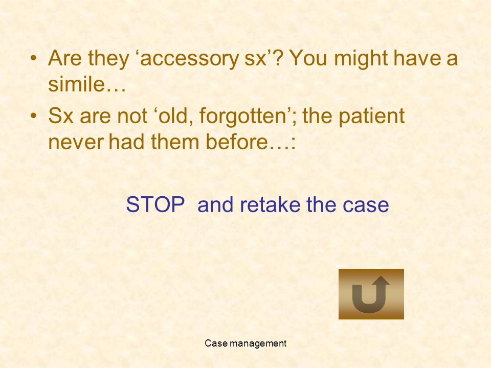 Case management Are they accessory sx.