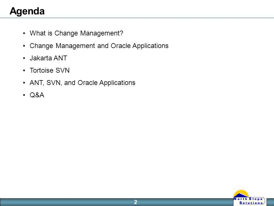2 Agenda What is Change Management.