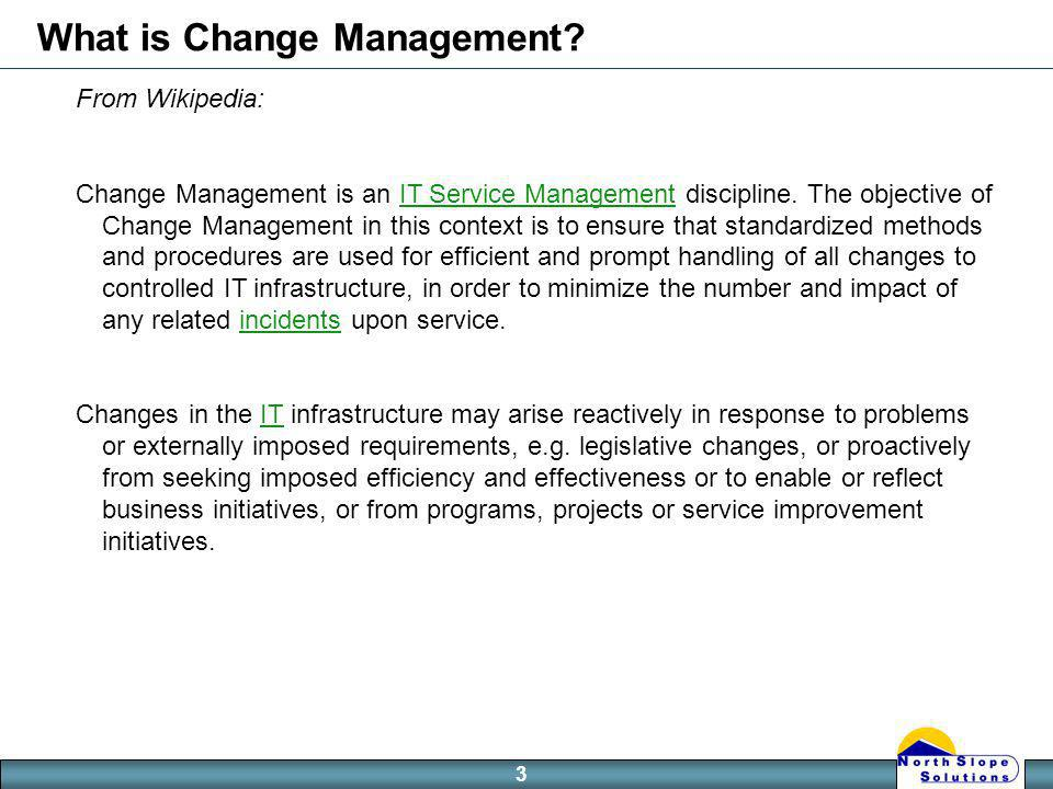 3 What is Change Management.