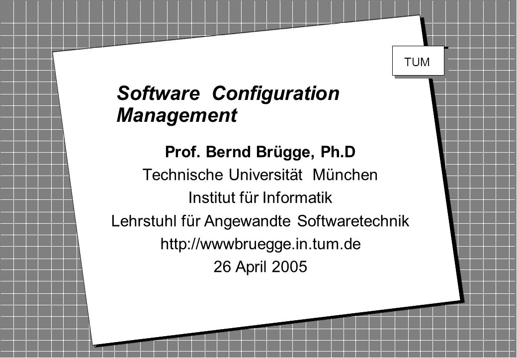 Copyright 2005 Bernd Brügge Software Engineering II, Lecture 2: Configuration Management 52 Example SCM Plans (from IEEE 1042.1990 Guide) Life-cycle PhaseProject TypeSizeSCM ToolsLife SpanWriting Concept PrototypeSmall Basic Short Informal DevelopmentCritical MediumAdvanced Short Highly Maintenance SupportLarge On-line Full Structured All CommercialSmall IntegratedFull Informal B A C D Structured Life-Cycle Character of Complex system Project contracted to another company Small software SCMP used by Development of development project organization using contracted SW embedded applicatåions Software Campus-TV: Concept-Phase, Prototype, Small Project, On-line SCM Tools, Short Lifespan, Informal Documents (?)