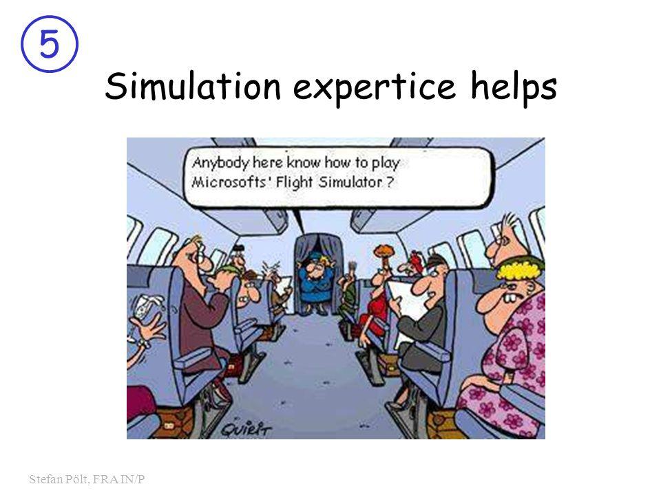 5 Stefan Pölt, FRA IN/P Simulation expertice helps
