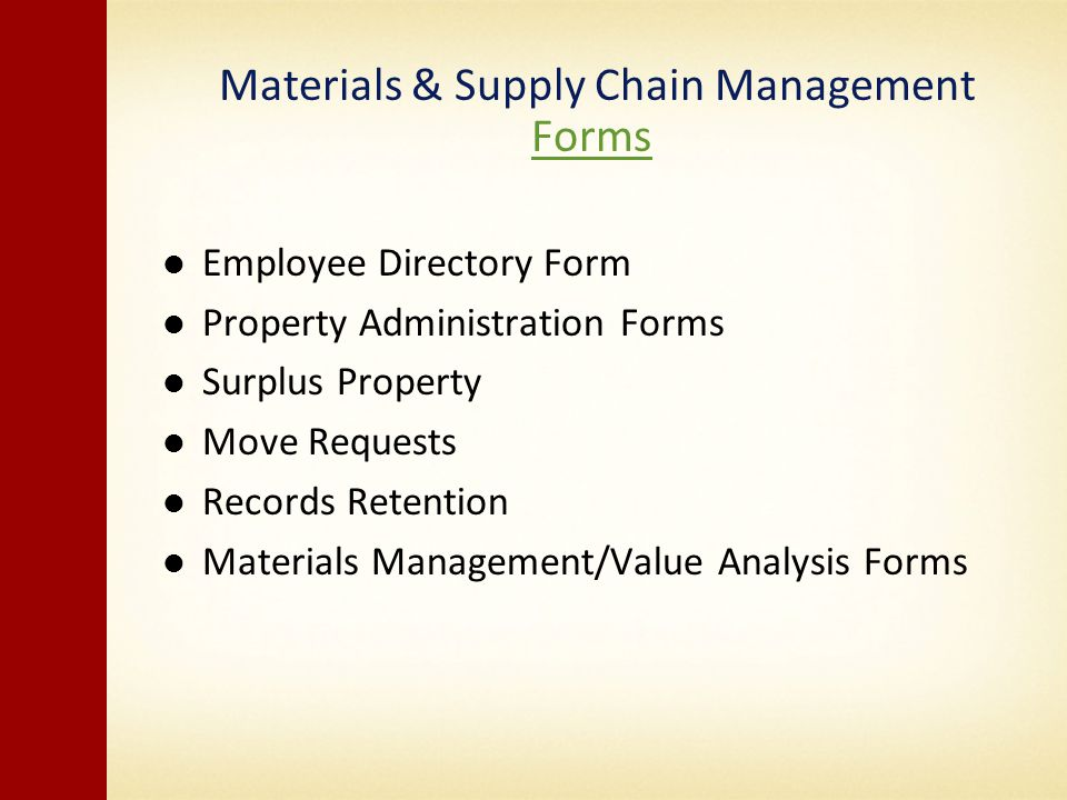 Materials & Supply Chain Management Forms Forms Employee Directory Form Property Administration Forms Surplus Property Move Requests Records Retention