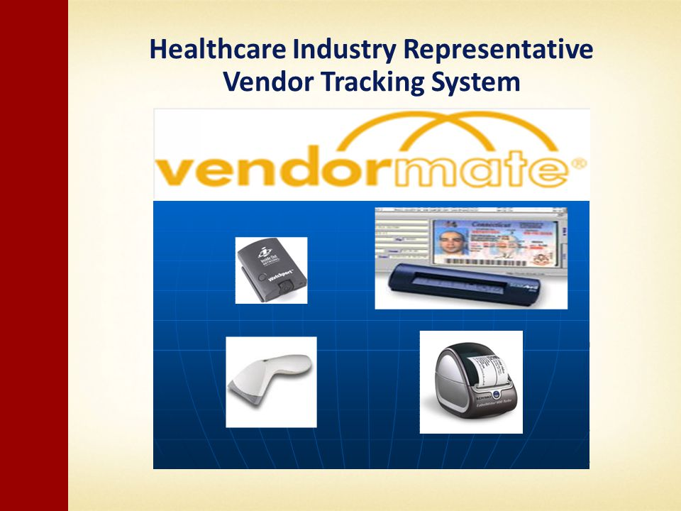 Healthcare Industry Representative Vendor Tracking System