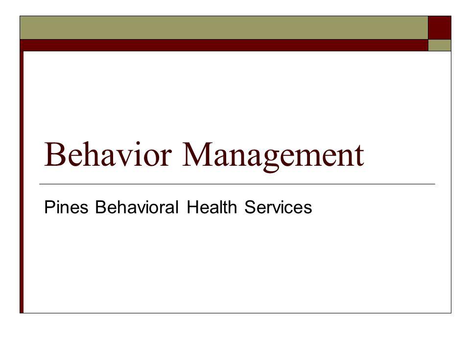 Behavior Management Pines Behavioral Health Services