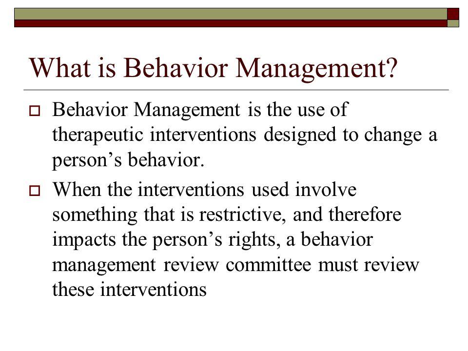 What is Behavior Management.