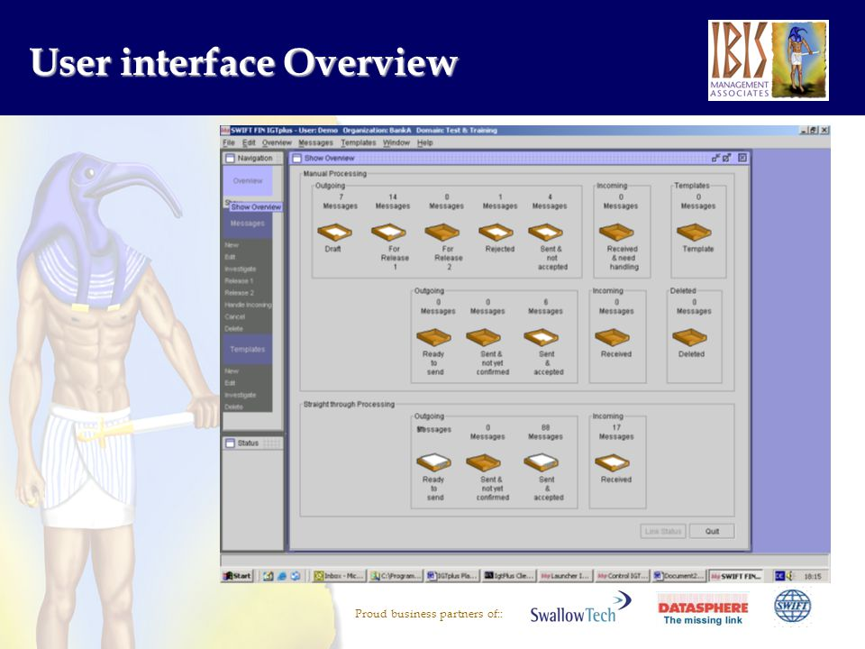Proud business partners of:: User interface Overview