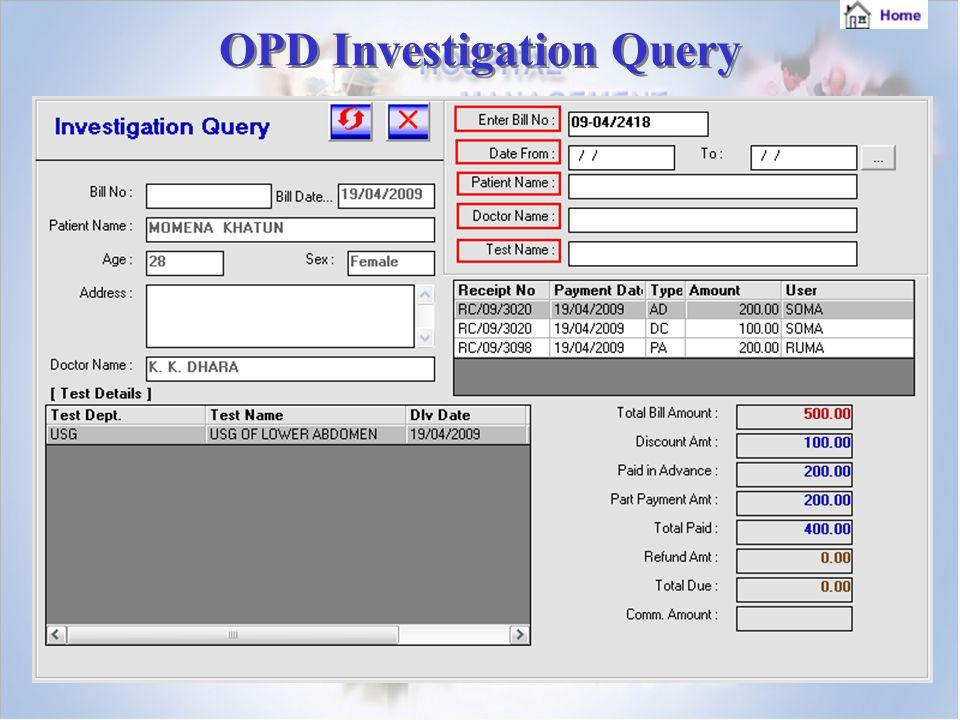 OPD Investigation Query OPD Investigation Query