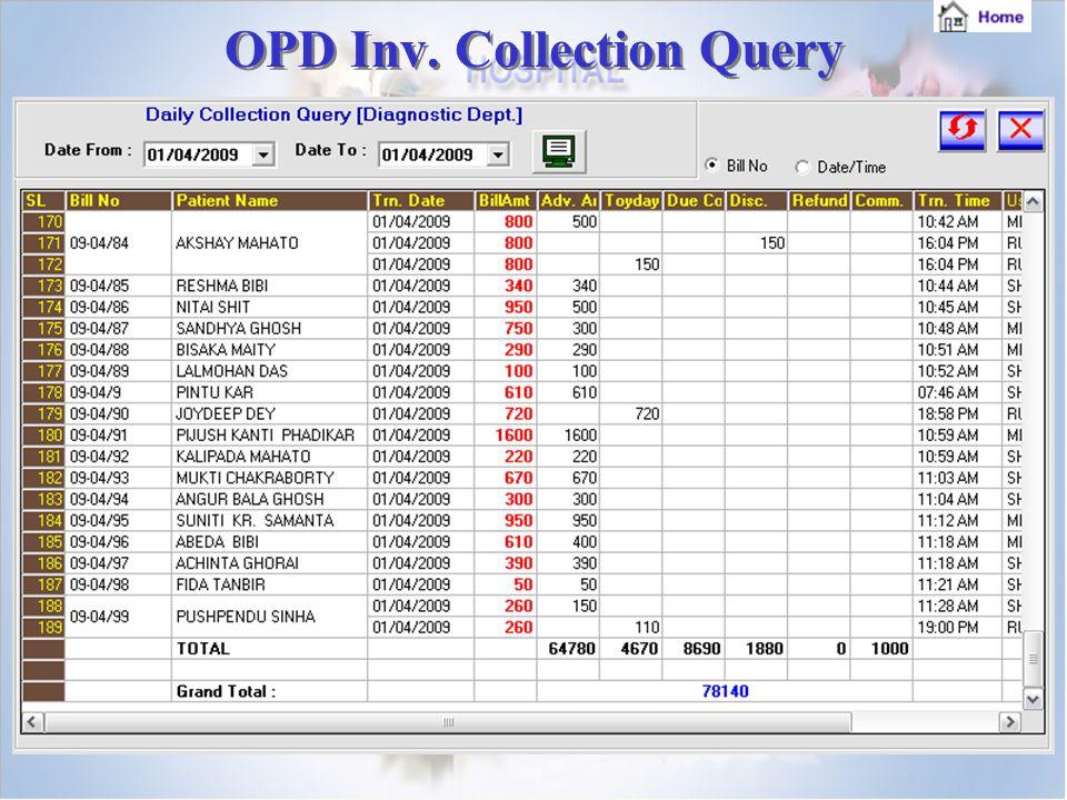 OPD Inv. Collection Query OPD Inv. Collection Query