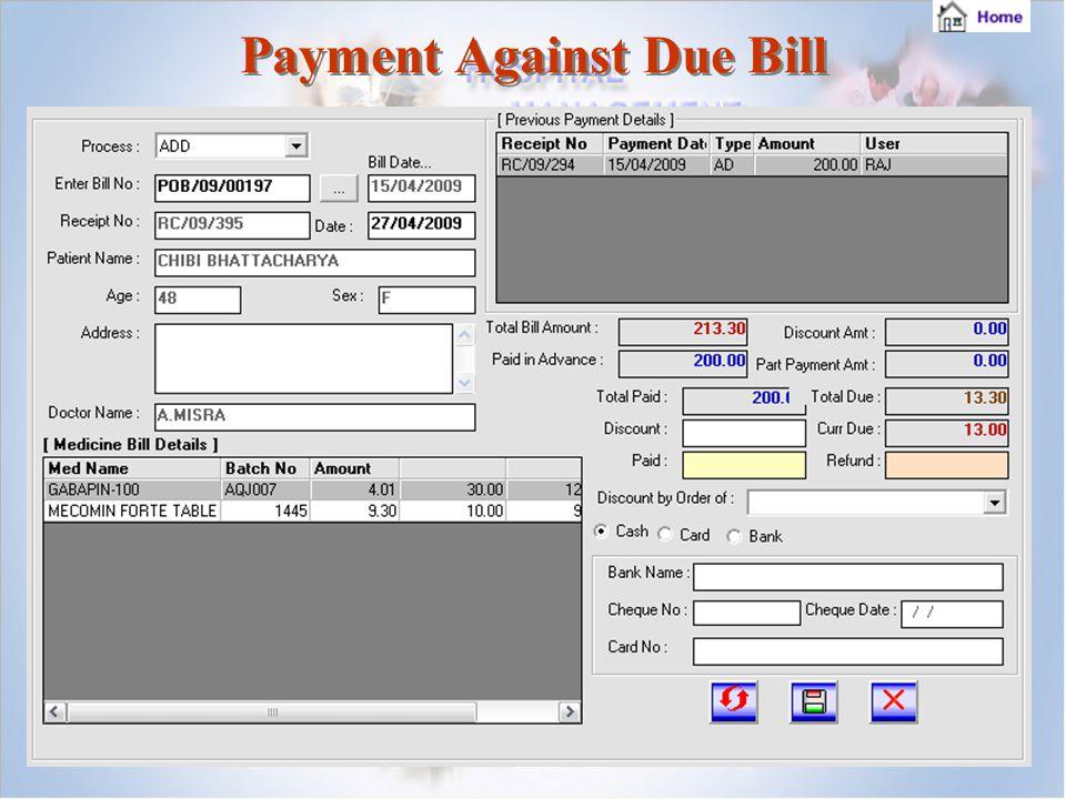 Payment Against Due Bill Payment Against Due Bill