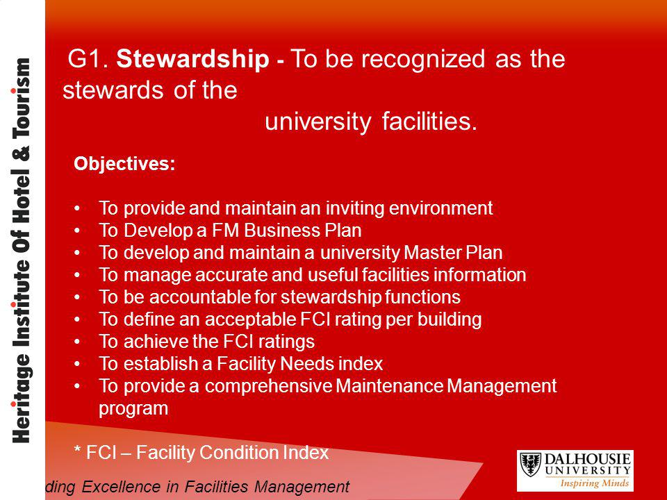 G1. Stewardship - To be recognized as the stewards of the university facilities.