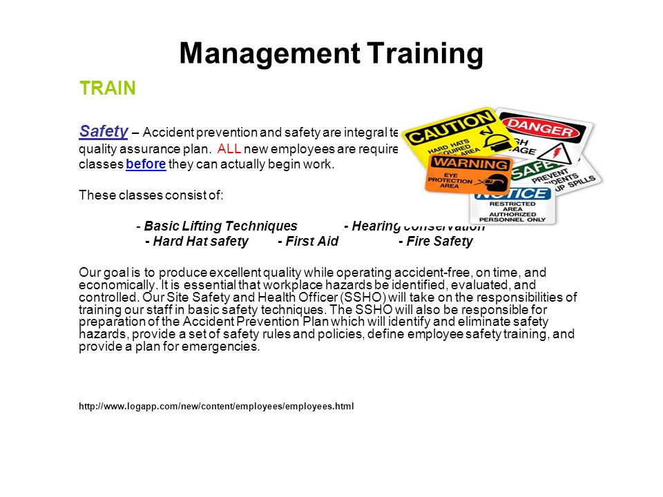Management Training TRAIN Safety – Accident prevention and safety are integral tenets of the Program Managers quality assurance plan.
