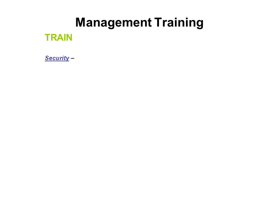 Management Training TRAIN Security –